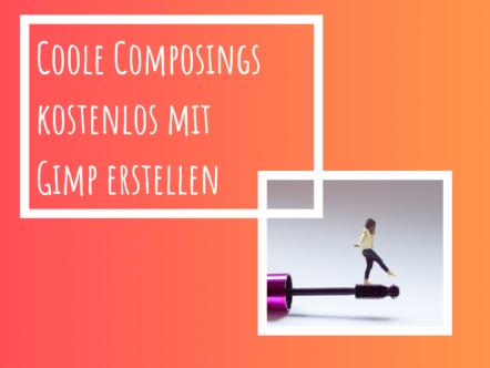 Gimp Tutorial Composing