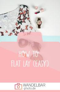 Flat Lays für Einsteiger