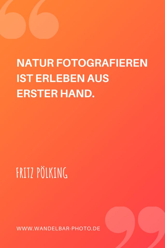 Fotografie-Zitat Fritz Pölking