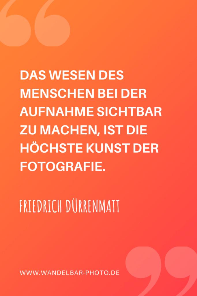 Fotografie-Zitat Friedrich Dürrenmatt